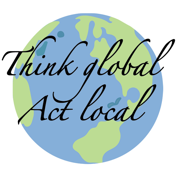 Think global, act local